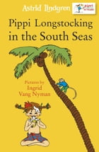 Pippi in the South Seas by Astrid Lindgren