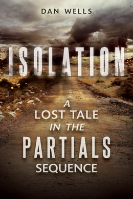 Book Isolation by Dan Wells