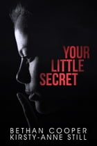 Your Little Secret by Kirsty-Anne Still