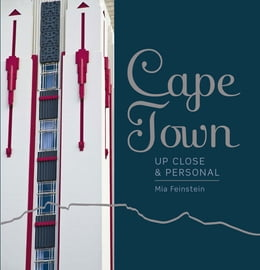 Book Cape Town: Up Close and Personal by Mia Feinstein