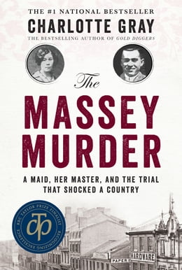 Book The Massey Murder: A Maid, Her Master and the Trial that Shocked a Country by Charlotte Gray