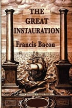 The Great Instauration by Francis Bacon