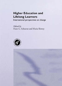 Higher Education and Lifelong Learning: International Perspectives on Change