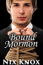 Bound Mormon by Nix Knox