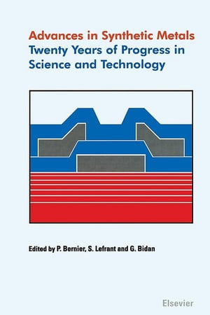 Advances in Synthetic Metals Twenty years of progress in science and technology