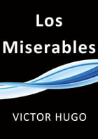 Los Miserables by Victor Hugo