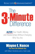 The 3-Minute Difference by Wayne E. Nance