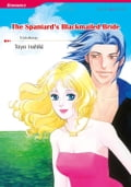 9784596694973 - Isshiki Toyo, Trish Morey: THE SPANIARD'S BLACKMAILED BRIDE (Mills & Boon Comics) - 本