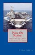 Navy Sea Stories by Vince Stead