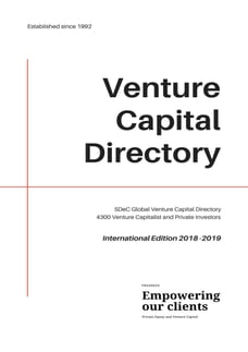 SDeC Global Venture Capital Directory: 4300 Venture Capitalist and Private Investors