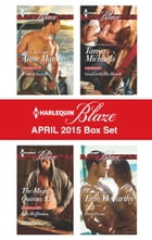 Harlequin Blaze April 2015 Box Set: Wicked Secrets\The Mighty Quinns: Eli\Good with His Hands\Deep…