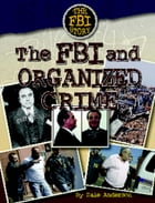 The FBI and Organized Crime by Dale Anderson