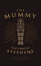 The Mummy by Riccardo Stephens