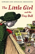 The Little Girl and the Tiny Doll by Aingelda Ardizzone