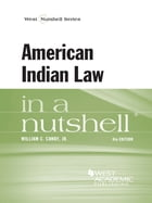 American Indian Law in a Nutshell, 6th by William Canby Jr