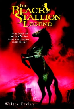 Book The Black Stallion Legend by Walter Farley