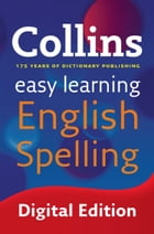 Easy Learning English Spelling (Collins Easy Learning English) by Collins