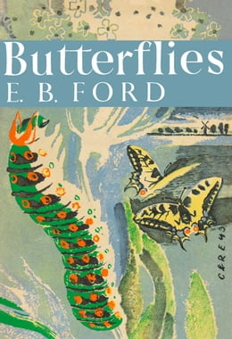 Book Butterflies (Collins New Naturalist Library, Book 1) by E. B. Ford