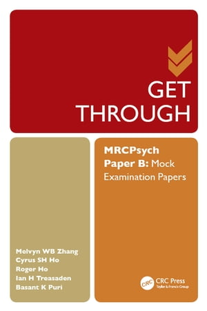 Get Through MRCPsych Paper B Mock Examination Papers