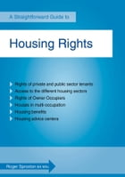 Housing Rights: A Straightforward Guide by Roger Sproston