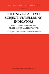 The Universality of Subjective Wellbeing Indicators: A Multi-disciplinary and Multi-national…