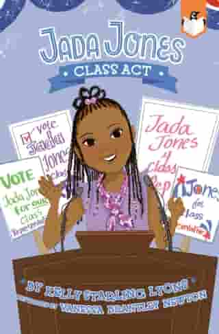 Class Act #2 by Kelly Starling Lyons