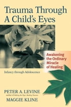 Trauma Through a Child's Eyes Cover Image
