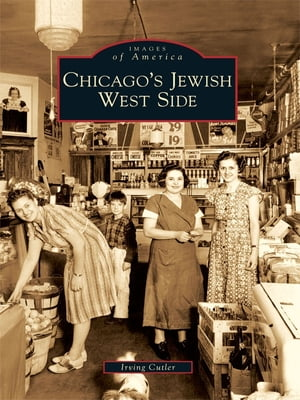 Chicago's Jewish West Side