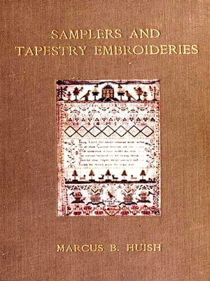 Samplers and Tapestry Embroideries,  Second Edition