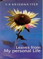 Leaves from My Personal Life by V. R. Krishna Iyer