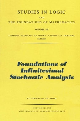Book Foundations of Infinitesimal Stochastic Analysis by Stroyan, K.D.