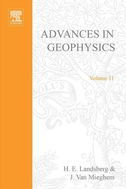 Book Advances in Geophysics by Landsberg, Helmut E.