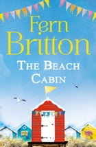 The Beach Cabin: A Short Story by Fern Britton