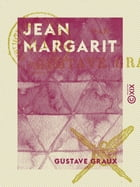 Jean Margarit by Gustave Graux