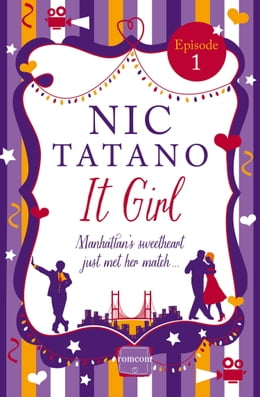 Book It Girl Episode 1: Chapters 1-7 of 36: HarperImpulse RomCom by Nic Tatano