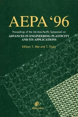 Book Advances in Engineering Plasticity and its Applications (AEPA '96) by Abe, T.