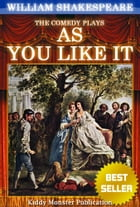 As You Like It By William Shakespeare: With 30+ Original Illustrations,Summary and Free Audio Book Link by William Shakespeare
