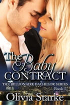 The Baby Contract by Olivia Starke
