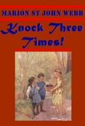 1230000243292 - Marion St. John Webb: Knock Three Times! - Buch