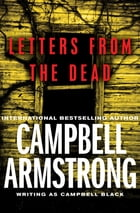 Letters from the Dead by Campbell Armstrong