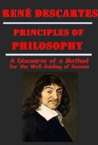 The Complete Philosophy Anthologies of René Descartes by René Descartes