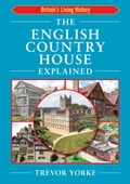 The English Country House Explained 6c667b19-c811-4611-9e23-1bb48e3408b6