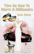 Tips On How To Marry A Millionaire 37cf75f6-6b34-4fb6-893d-e1c461c414fa