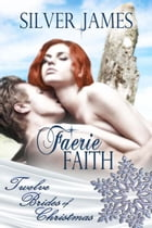 Faerie Faith by Silver  James