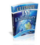 Ultimate IM Dictionary by Anonymous