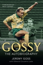 Gossy: The Autobiography