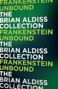 9780007527465 - Brian Aldiss: Frankenstein Unbound (The Monster Trilogy) - Buch