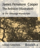 The Redskins (Illustrated) by James Fenimore Cooper