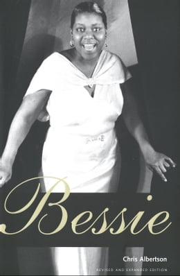 Book Bessie: Revised and expanded edition by Chris Albertson