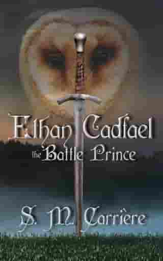Ethan Cadfael: The Battle Prince